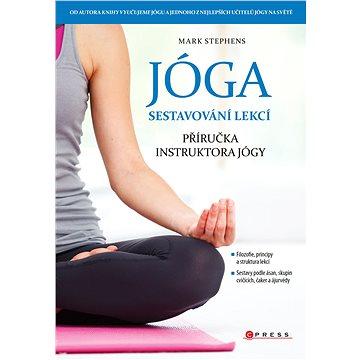 Jóga - Sestavování lekcí (978-80-264-1646-3)