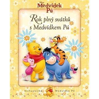 Medvídek Pú Rok plný svátků s Medvídkem Pú: Knihovnička Medvídka Pú (978-80-252-4145-5)