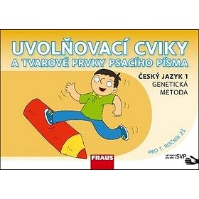 Uvolňovací cviky a tvarové prvky psacího písma: Český jazyk 1, upraveno pro děti s SVP (978-80-7489-375-9)