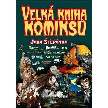 Velká kniha komiksů Jana Štěpánka (978-80-266-1196-7)