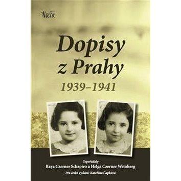 Dopisy z Prahy 1939-1941 (978-80-905354-8-0)