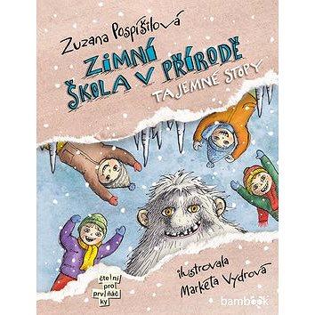 Zimní škola v přírodě: Tajemné stopy (978-80-271-0136-8)