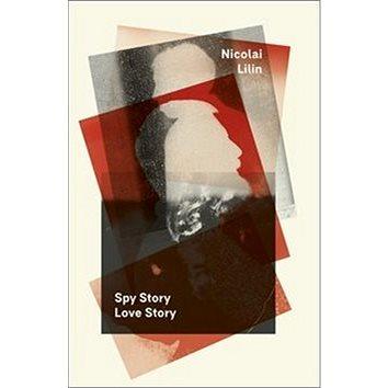Spy Story Love Story (978-80-7432-848-0)