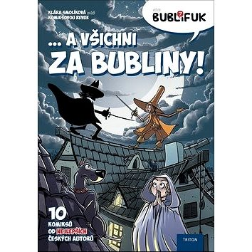 Bublifuk 7: ... A všichni za bubliny! (978-80-7553-456-9)
