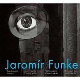 Jaromír Funke: Avantgardní fotograf (978-80-7437-243-8)