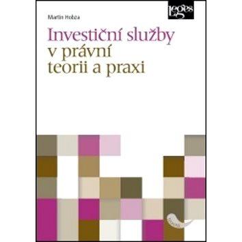 Investiční služby v právní teorii a praxi (978-80-7502-225-7)