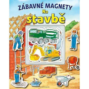 Zábavné magnety Na stavbě (978-80-7549-400-9)
