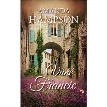 Vůně Francie (978-80-269-0820-3)