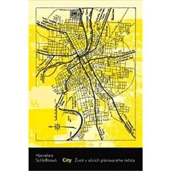 City: Život v ulicích plánovaného města (978-80-87545-48-5)