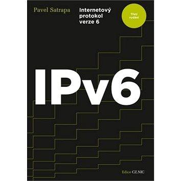 IPv6: Internetový protokol verze 6 (978-80-904248-4-5)