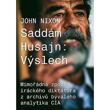 Saddám Husajn: Výslech (978-80-264-1802-3)