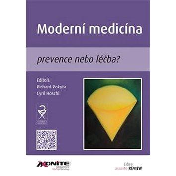 Moderní medicína: prevence nebo léčba? (978-80-88046-14-1)