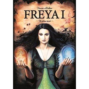 Freya I. Ve stínu moci (978-80-7490-166-9)
