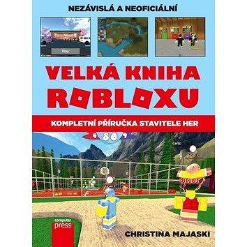 Velká kniha Robloxu: Kompletní příručka stavitele her (978-80-251-4904-1)