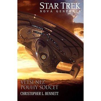 Star Trek Větší než pouhý součet: Nová generace (978-80-7456-365-2)
