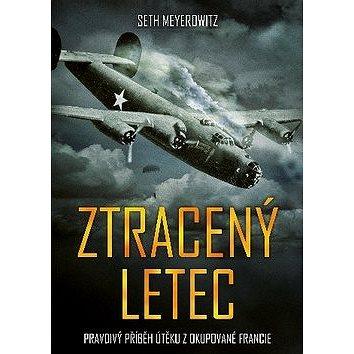 Ztracený letec: Pravdivý příběh z okupoané Francie (978-80-264-1803-0)