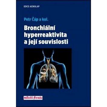 Bronchiální hyperreaktivita a její souvislosti (978-80-204-4495-0)