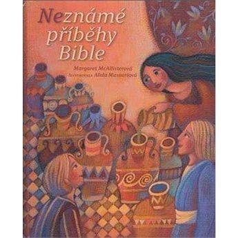 Neznámé příběhy Bible (978-80-7545-041-8)