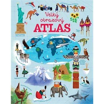 Velký obrazový atlas světa (978-80-256-1994-0)