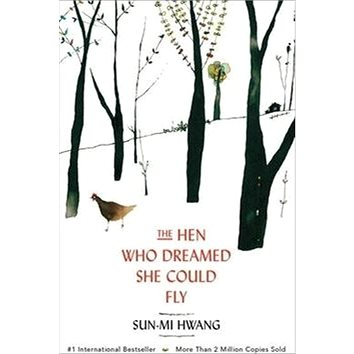 The Hen Who Dreamed She Could Fly (9781780745343)