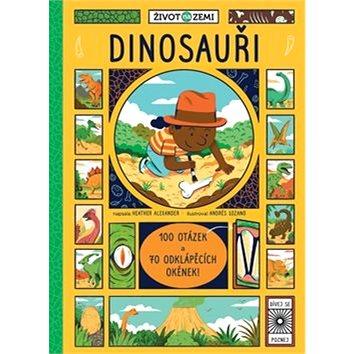 Dinosauři: 100 otázek a 70 okének (978-80-256-2175-2)