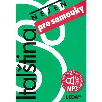 Italština nejen pro samouky + 3CD (978-80-7335-518-0)