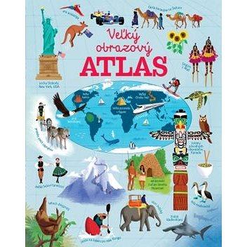 Veľký obrazový atlas sveta (978-80-567-0035-8)