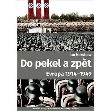 Do pekel a zpět: Evropa 1914-1949 (978-80-257-2301-2)