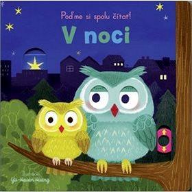 V noci: Poďme si spolu čítať! (978-80-567-0185-0)