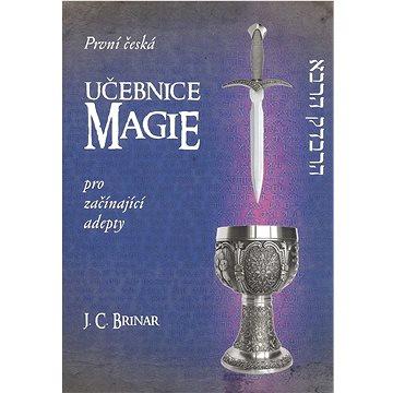 První česká učebnice magie pro začínající adepty (978-80-87426-44-9)