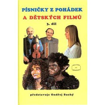 Písničky z pohádek a dětských filmů 3. díl (9790706509273)