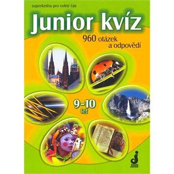 Junior kvíz 9-10 let: 960 otázek a odpovědí (80-7267-042-5)