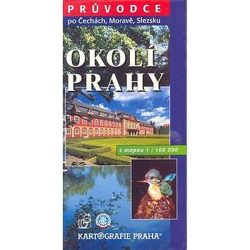 Okolí Prahy s mapou 1:100 000: s mapou 1:100 000 (80-7011-614-5)