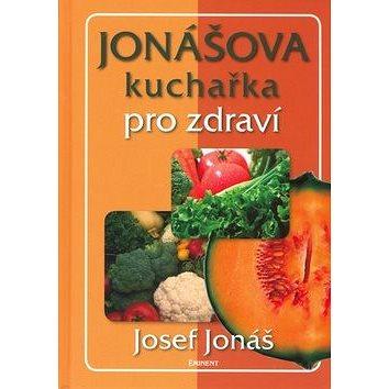 Jonášova kuchařka pro zdraví (80-7281-251-3)