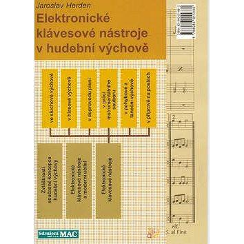 Elektronické klávesové nástroje: v hudební výchově (80-86015-88-2)