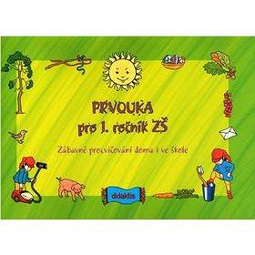 Prvouka pro 1. ročník ZŠ: Zábavné procvičování doma i ve škole (80-86285-91-X)