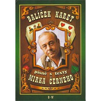 Balíček karet - písně s texty Mirka Černého (9790706509396)