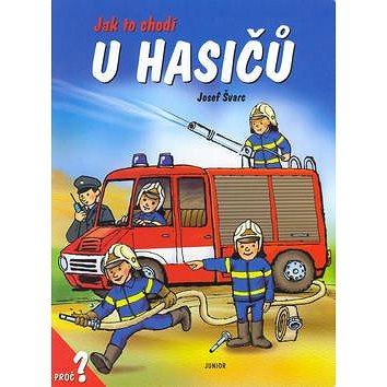Jak to chodí u hasičů (80-7267-109-X)