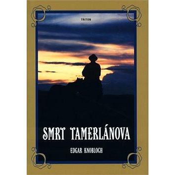 Smrt Tamerlánova (80-7254-355-5)