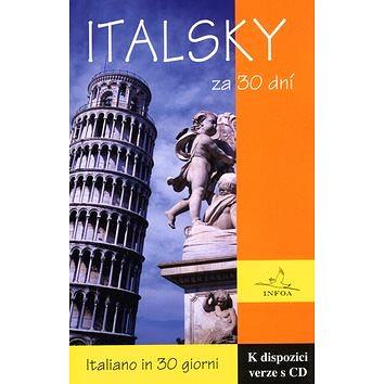 Italsky za 30 dní: Italiano in 30 giorni (80-7240-287-0)