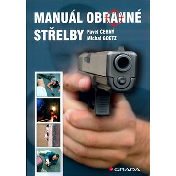 Manuál obranné střelby (80-247-0739-X)