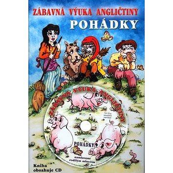 Zábavná výuka angličtiny Pohádky + CD: Pohádky (80-239-1555-X)