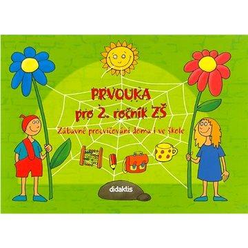 Prvouka pro 2. ročník ZŠ: Zábavné procvičování doma i ve škole (80-86285-96-0)