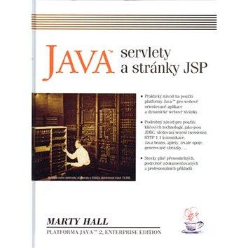 Java servlety a JSP: Praktický návod na použití platformy Java pro webově orientované aplikace (80-86330-06-0)