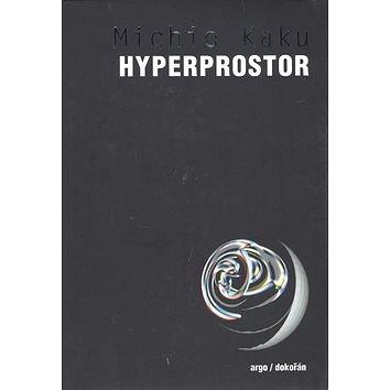 Hyperprostor (978-80-7363-193-2)