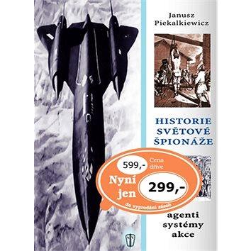 Historie světové špionáže (80-206-0738-2)