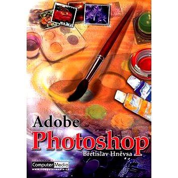 Adobe Photoshop 7: Kniha popisuje program s českým prostředím pro operační systémy Windows. (80-86686-27-2)