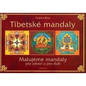 Tibetské mandaly: Malujeme mandaly pro zdraví a pro duši (80-7336-005-5)