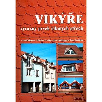 Vikýře výrazný prvek šikmých střech (80-85763-25-7)