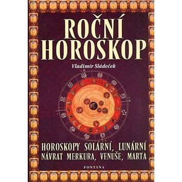 Roční horoskop: Horoskopy solární, lunární, návrat Merkura, Venuše, Marta (80-7336-113-2)